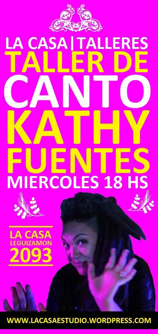La Casa! Taller de Canto con Kathy Fuentes!